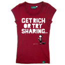 THTC Ladies Hemp Shirt, Get rich or try sharing red